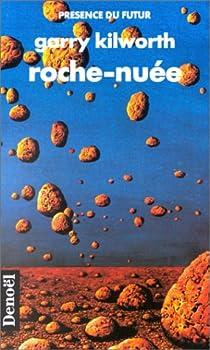 Roche-Nuée par Kilworth