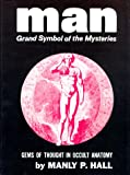 Man, Grand Symbol of the Mysteries, Manly P. Hall, 0893145130