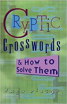 ^ZIP^ Cryptic Crosswords & How To Solve Them (Official American Mensa Puzzle Book). decision bringing Jewel mundo Feature