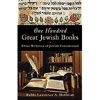 One Hundred Great Jewish Books: Three Millennia of Jewish Culture