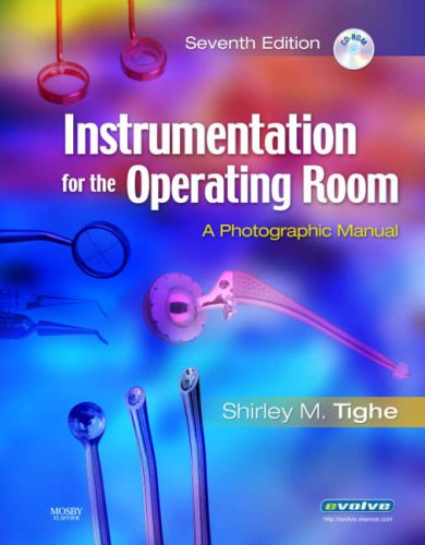 Instrumentation for the Operating Room: A Photographic Manual, 7e