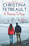 A Promise To Keep (Love On The North Shore) (Volume 5)