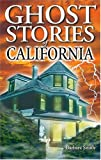 Ghost Stories of California, Barbara Smith, 1551052377