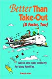 Better Than Take-Out (and Faster, Too), Pamela Marx, 1930085028