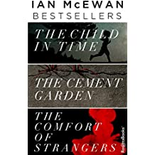 Ian McEwan Bestsellers: The Child in Time, The Cement Garden, The Comfort of Strangers