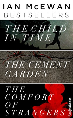 Ian McEwan Bestsellers: The Child in Time, The Cement Garden, The Comfort of Strangers cover