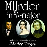 Murder in A-Major: An Inspector Hermann Preiss Mystery | Morley Torgov