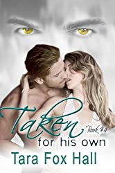 Taken For His Own (Promise Me Book 4)