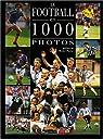 Football 1000 photos par Bressan