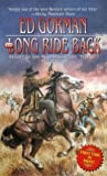 The Long Ride Back, Edward Gorman, 084395227X