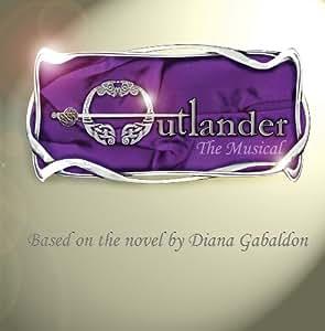 Outlander The Musical