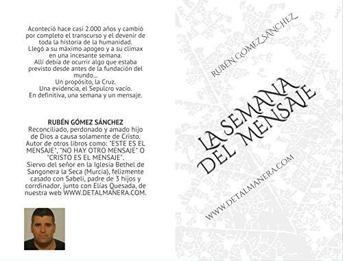 LA SEMANA DEL MENSAJE (PROCLAMANDO EL MENSAJE nº 4) por Ruben Sanchez,Rubén Gómez Sánchez,Elías Quesada Quintana