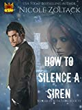 How to Silence a Siren (Bedlam in Bethlehem Book 6)
