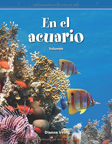 En El Acuario (at the Aquarium) (Spanish Version) (Nivel 5 (Level 5)): Volumen (Volume) (Mathematics Readers) por Dianne Irving