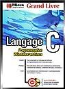 Langage C. Programmation Windows et Linux. (Livre et CD-ROM) par Willms