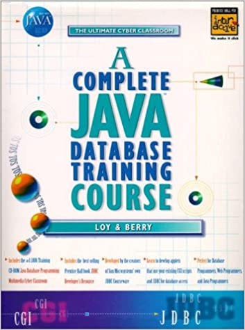 A Complete Java Database Training Course (Prentice-Hall PTR