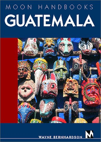 Download Moon Handbooks Guatemala PDF