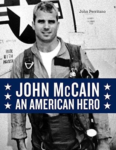 John Mccain  An American Hero