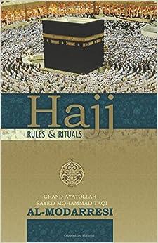 Hajj: Rules and Rituals