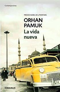 La vida nueva par Pamuk