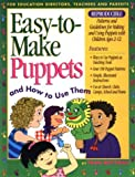 Easy-to-Make Puppets and How to Use Them, Fran Rottman, 0830716793