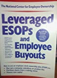 Leveraged ESOPS and Employee Buyouts, , 0926902385