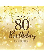 """80th Birthday Guest Book: 80th Anniversary, Celebration Guest Book Anniversary Birthday Party, Write In Log Book Friend Family Relationships, Message Book, Autograph Book, Keepsake Thoughts, 110 Pages Size 8.5"""" x 8.5""""(21.59 x 21.59 cm) (Celebrating the Birthday of 80th) (Volume 1)"""