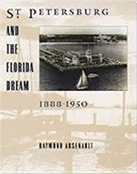 St Petersburg and the Florida Dream, 1888-1950