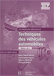 Les dossiers industriels, Tome 1 et 2 : Techniques des véhicules automobiles : Livre du professeur