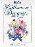 Baltimore Bouquets, Mimi Dietrich, 1564770109