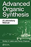 Advanced Organic Synthesis 1st Edition