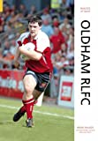img - for Oldham Rlfc (Images of Sport) book / textbook / text book