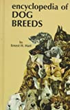 Encyclopedia of Dog Breeds, E. Hart, 0876662858