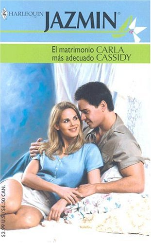Download El Matrimonio Mas Adecuado: (The Most Appropriate Marriage) (Spanish Edition) pdf