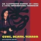 Guns, Death, Terror, Jack Sargeant, 1840680997
