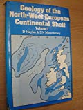 Geology of the North-West European Continental Shelf, D. Naylor and S. N. Mounteney, 086010009X
