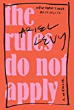 img - for The Rules Do Not Apply: A Memoir book / textbook / text book