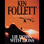 Lie Down with Lions | Ken Follett