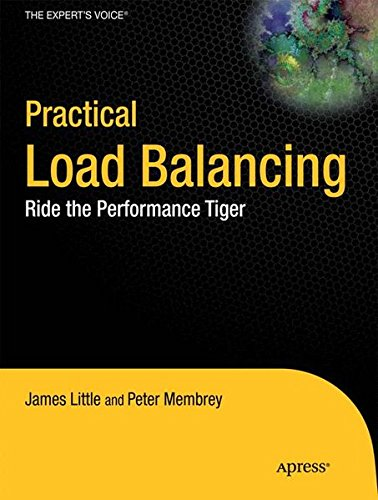 Practical Load Balancing: Ride the Performance Tiger (Expert's Voice in Networking) by Apress