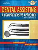 By Donna J. Phinney - Dental Assisting: A Comprehensive Approach: 3rd (third) Edition