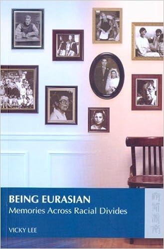 Being Eurasian: Memories Across Racial Divides