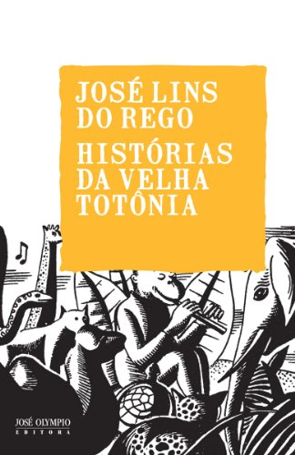 Amazon.com: Histórias da velha Totônia (Portuguese Edition) eBook: José Lins do Rego: Kindle Store