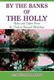 By the Banks of the Holly, B. Mollohan, 0595671470