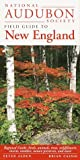 National Audubon Society Regional Guide to New England (National Audubon Society Regional Field Guides), NATIONAL AUDUBON SOCIETY, 0679446761