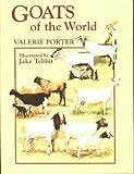 Goat Breeds of the World, Valerie Porter, 0852363478