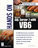 Hands on SQL Server 7 with VB6, Wayne Freeze, 076151385X