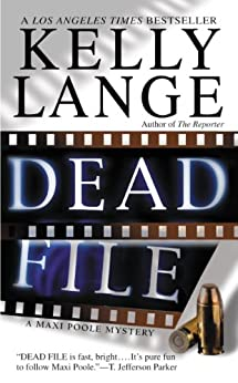 Dead File (Maxi Poole Mysteries) by [Lange, Kelly]