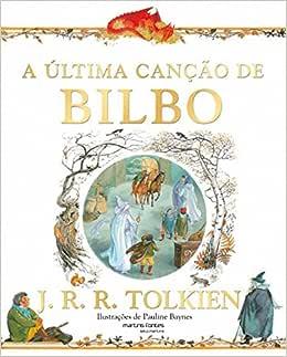 A Última Canção de Bilbo - 9788580631135 - Livros na