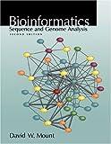 Bioinformatics: Sequence and Genome Analysis (Mount, Bioinformatics)
