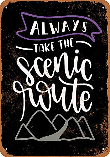 Wall-Color 7 x 10 Metal Sign - Always Take The Scenic Route (Black Background) - Vintage Look